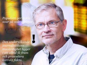 Axel Rappe, journalist Yle siger: Trots att vikten av grävande journalistik ökar, eller kanske just därför, så finns det oroväckande tendenser som hotar den undersökande journalistiken. Foto: Privat / Illustration: Ole Rode Jensen