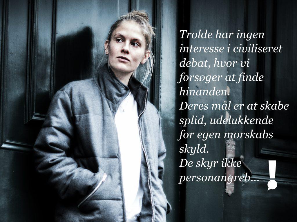 Foto af Emma Holten med teksten Trolde har ingen interesse i civiliseret debat...