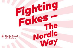 Fighting Fakes ‒ The Nordic Way Editors & Authors: Per Lundgren, Senior Adviser Culture and media, Nordic Council of Ministers & Mogens Blicher Bjerregård, President European Federation of Journalists Authors: Nils Hanson, Kjersti Løken Stavrum, Liljan Weihe & Tone Gunhild Haugan-Hepsø