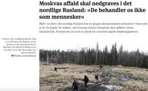 Moskvas affald skal nedgraves i det nordlige Rusland: 'De behandler os ikke som mennesker'